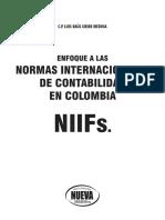 Uribe, L.(2011). Enfoque a Las Normas Internacionales de Contabilidad en Colombia NIIFs