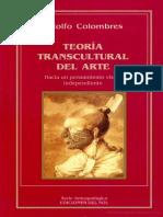 INCOMPLETO Colombres, Adolfo - Teoría transcultural del arte. Hacia un pensamiento visual independiente