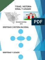 Identidad, Historia Nacional y Legado