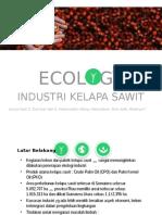 Pengelolahan Limbah Industri ECOLOGI KELAPA SAWIT