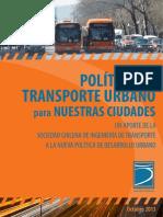 Politicas de Transporte Urbano Para Nuestras Ciudades Un Aporte de Sochitran a La Nueva Politica Nacional de Desarrollo Urbano (1)