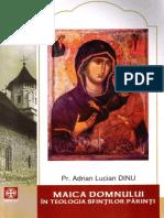 Adrian Lucian Dinu, Maica Domnului in teologia Sfintilor Parinti