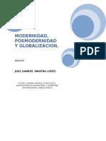 Modernidad Posmodernidad y Globalizacion