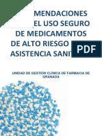Recomendaciones Para El Uso Seguro de Medicamentos de Alto Riesgo en La Asistencia Sanitaria 2015