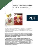 Importaciones de Lácteos a Colombia Aumentaron 109