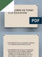 Problemas en Torno a La Educacion