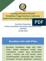 Lembaga Akreditasi Mandiri Pendidikan Tinggi Kesehatan Indonesia (Dr. Arum Atmawikarta, SKM)