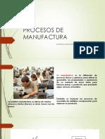 2. Procesos de Manufactura Intro