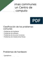 Problemas Communes en Un Centro de Computo