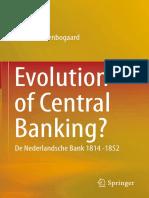 Uittenbogaard - Evolution of Central Banking; De Nederlandsche Bank 1814-1852 (2015)