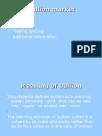 Bullion Market Ppp