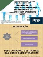 Interferência da Obesidade no Tratamento Quimioterápico em Mulheres com Câncer de Mama
