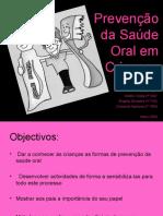 prevenção da saúde oral em crianças