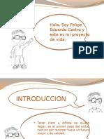 Ptoyecto de vida FELIPE CASTRO.pptx