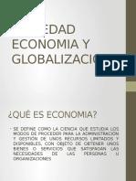 Sociedad Economia y Globalizacion
