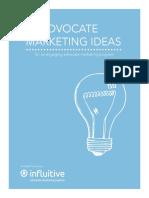 Advocate Marketing Campaign Ideas