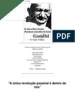 A Única Revolução Possível é Dentro de Nós - Gandhi