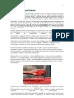 A invasão dos polímeros