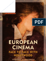 European Cinema - Face to Face With Hollywood