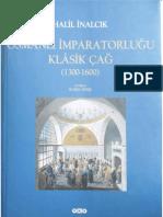 Halil İnalcık - Osmanlı İmparatorluğu (Klasik Çağ, 1300-1600)