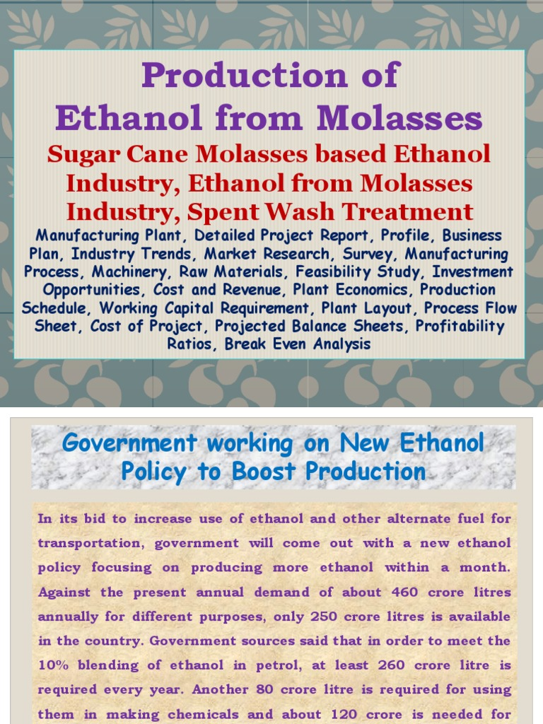 Production of Ethanol from Molasses, Sugar Cane Molasses based Ethanol  Industry, Ethanol from Molasses Industry, Spent Wash Treatment,  Manufacturing Plant, ...