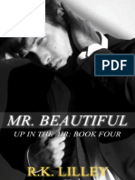R K Lilley - Mr Beautiful Up in the Air 4