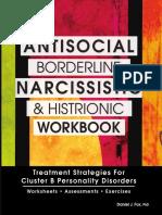 Daniel J Fox-Antisocial, Borderline, Narcissistic and Histrionic