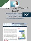 Cómo Instalar VCCstat 3.0 (beta)
