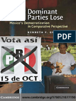 Greene - Why Dominant Parties Lose - Mexico Democratization in Comparative Perspective (Libro)
