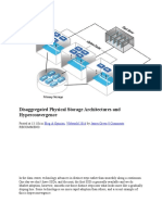 Disaggregated Physical Storage Architectures and Hyperconvergence