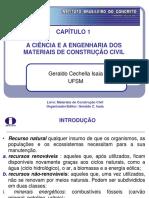 A CIÊNCIA E A ENGENHARIA DOS MATERIAIS DE CONSTRUÇÃO CIVIL
