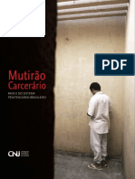 2012 CNJ Mutirao Carcerario - Raio-x Do Sistema Penitenciario Brasileiro
