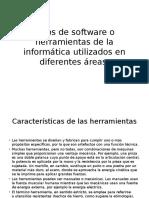 Tipos de Software o Herramientas de La Informática