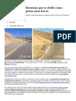 La Carretera Californiana Que Se Dobló Como Plastilina en Apenas Unas Horas