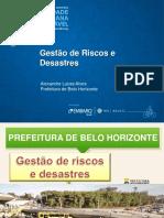 17. Gestão de Riscos e Desastres O Caso de Belo Horizonte Alexandre Lucas Alves1