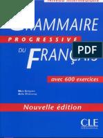 CLE International - Grammaire Progressive Du Francais Niveau Intermediare 600 Exercices