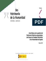 Libro Blanco de La Gestión Del Patrimonio Histórico-Arqueológico Del Grupo de Ciudades Patrimonio de La Humanidad de España
