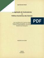 A Legislação de Contrastarias Na Política Económica Dos Ourives