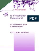 El Presentador Excepcional La Excelencia en La Comunicacion (1)
