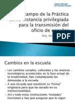 El Campo de la Pr+íctica como instancia privilegiada para  la transmisi+_n del oficio de ense+_ar - A. Alliaud