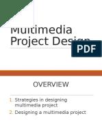 Multimedia Project Design
