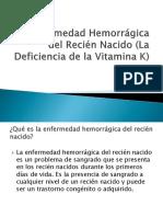 La Enfermedad Hemorrágica Del Recién Nacido (La