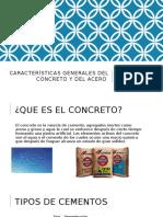 Características Generales Del Concreto y Del Acero