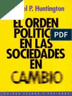 213858784 El Orden Politico en Las Sociedades en Cambio Hungtinton Resumen