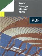 Wood Design Manual, 2005