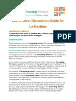 La Machine Discussion Guide