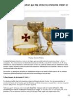 5 Testimonios Que Prueban Que Los Primeros Cristianos Creían en La Eucaristía
