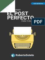 Como Escribir El Post Perfecto