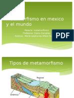 Metamorfismo Del Mundo y de Mexico