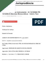 Inteiro Teor do Acórdão _ TJ-PR - Agravo de Instrumento _ AI 14120966 PR 1412096-6 (Decisão Monocrática) _ Jurisprudência Jusbrasil.pdf